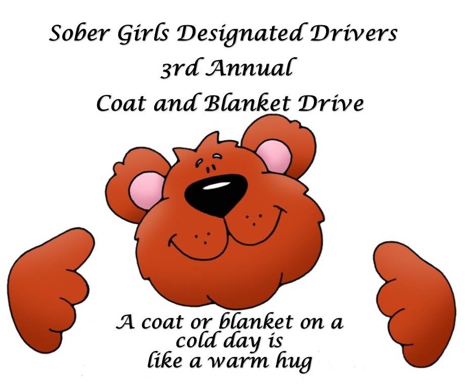 Coat and Blanket Driver Hosted by Sober Girls Designated Drivers